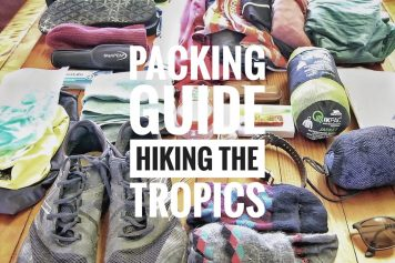 Packing Guide To Hiking The Tropics
