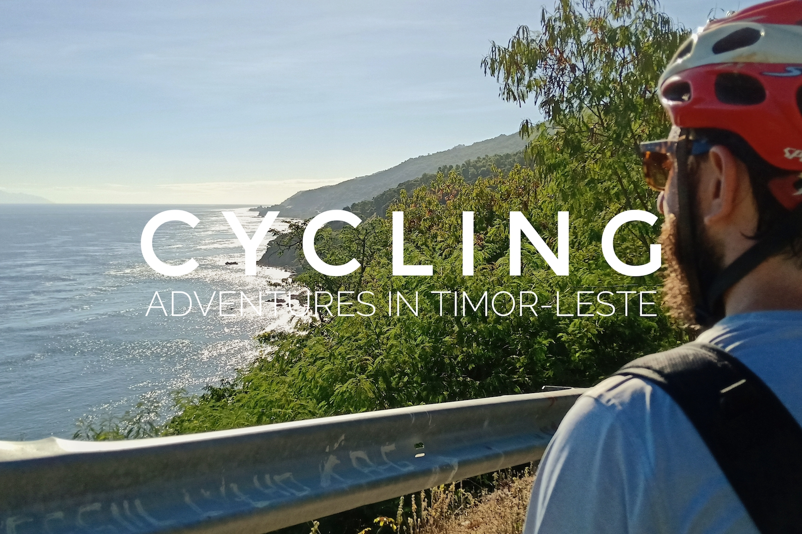 A Cycling Adventure in Timor-Leste