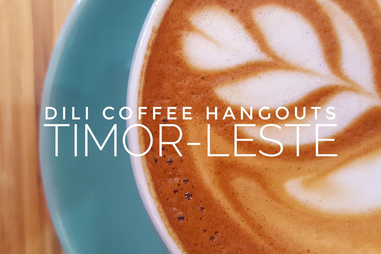 Dili Coffee Hangouts, Timor-Leste
