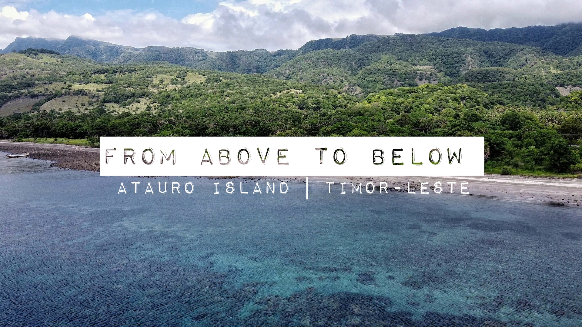 From Above To Below   Atauro Island, Timor-Leste